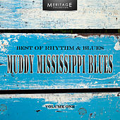 Meritage Best of Rhythm & Blues: Muddy Mississippi Blues, Vol. 1 by Various Artists