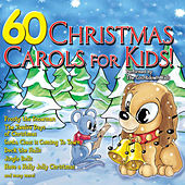 60 Christmas Carols For Kids by St. John's Children's Choir