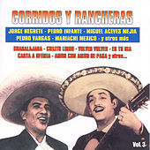 Corridos y Rancheras, Vol. 3 by Various Artists
