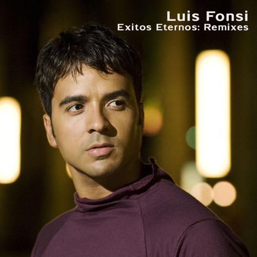 Exitos Eternos: Remixes by Luis Fonsi