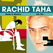 Made in Medina / Ol? Ol? by Rachid Taha