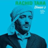 Diwan 2 von Rachid Taha