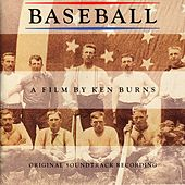 Baseball A Film By Ken Burns - Original Soundtrack Recording by Various Artists