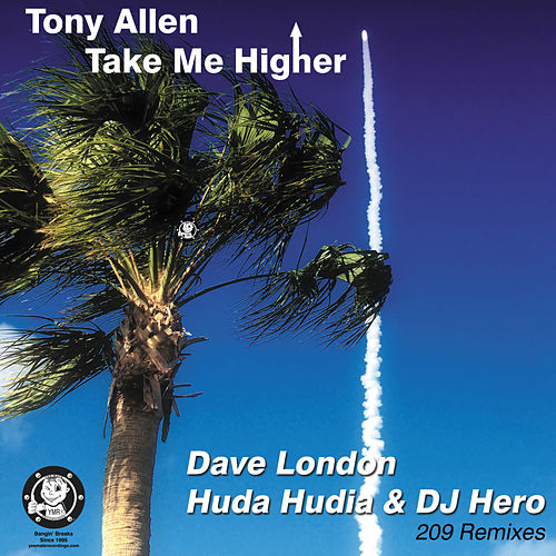 Take Me Higher (209 Remixes) by Tony Allen