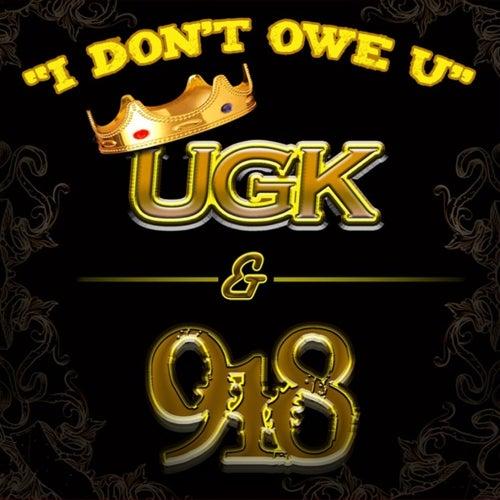 I Don't Owe U von UGK