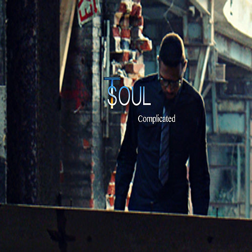 Complicated by T Soul
