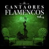 Cantaores Flamencos Vol.4 (Edición Remasterizada) by Various Artists