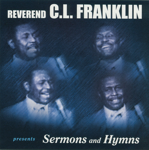 Legendary Sermons by Rev. C.L. Franklin