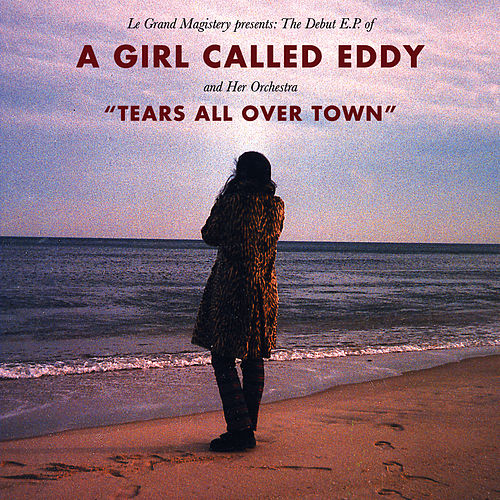 Tears All Over Town by A Girl Called Eddy