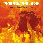 Get Yr Blood Sucked Out by Viva Voce