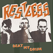 Beat My Drum by Restless