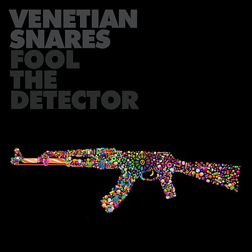 Fool The Detector by Venetian Snares