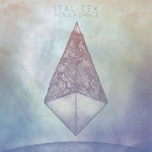 Nebula Dance by iTAL tEK