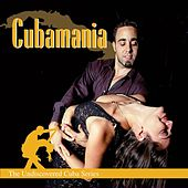 Cubamania - The Undiscovered Cuba Series by Various Artists
