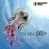 Talkin' Deep, Vol. 7 by Various Artists