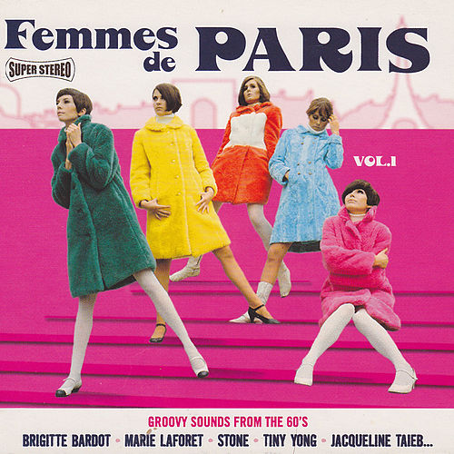 Femmes de Paris, Vol. 1 by Various Artists