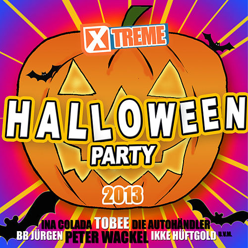 Xtreme Halloween Party 2013 by Various Artists