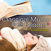 Classical Music for the Reader 9: Great Masterpieces for the Dedicated Reader by Various Artists