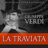 La Traviata - Must-Have Opera Highlights by Various Artists