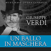 Un Ballo in Maschera - Must-Have Opera Highlights by Various Artists