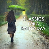 Classics for a Rainy Day by Various Artists