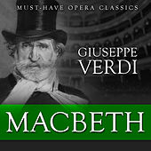 Macbeth - Must-Have Opera Highlights by Various Artists