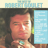 Best Of Robert Goulet by Robert Goulet