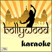 Bollywood Karaoke by Karaoke Klassics