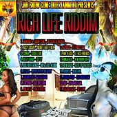 Rich Life Riddim von Various Artists