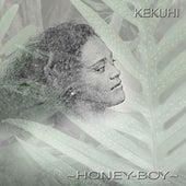 Honey - Boy by Kekuhi Kanahele