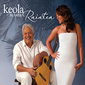 Keola Beamer & Raiatea by Various Artists