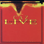 Caz Live by The Brothers Cazimero