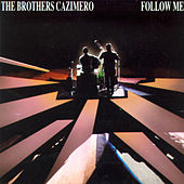 Follow Me by The Brothers Cazimero