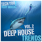 Deep House Trends, Vol. 2 (Unmixed Tracks Selection) by Various Artists