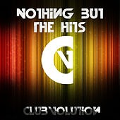 Nothing But The Hits by Various Artists