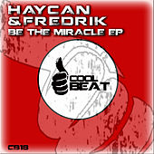 Be the Miracle - EP by Various Artists