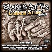 SLANGIN AT THE CORNERSTORE vol 2 by Various Artists