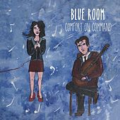 Comfort On Command by Blue Room