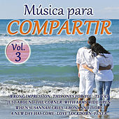 Música Para Compartir Vol. 3 by Various Artists