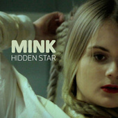 Hidden Star (feat. Freja) by Mink