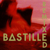 Remixed by Bastille