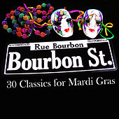 Bourbon Street: 30 Classics for Mardi Gras by Various Artists
