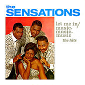 Let Me In - The Hits by The Sensations