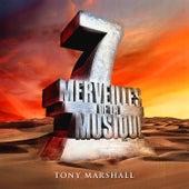 7 merveilles de la musique: Tony Marshall by Tony Marshall