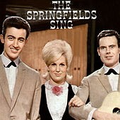 The Springfields Sing by Springfields