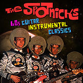 60s Guitar Instrumental Classics by The Spotnicks