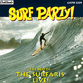 Surf Party: Best Of The Surfaris - Live! by The Surfaris