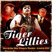 Live At the New Players Theatre by The Tiger Lillies