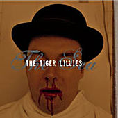 The Sea by The Tiger Lillies