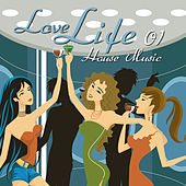Love Life House Music, Vol. 1 by Various Artists